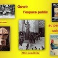 Ouvrir l'espace public au passé colonial