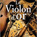 Le violon d'or - albert ducloz.
