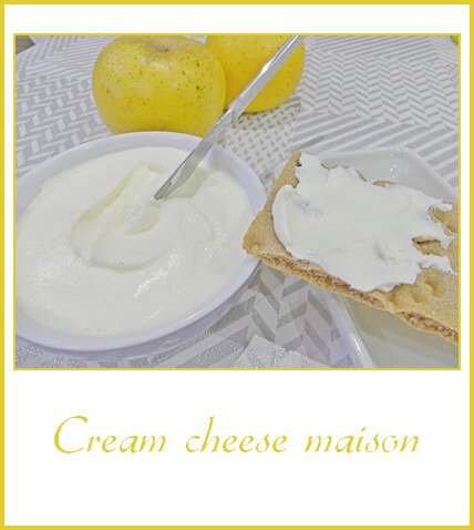 Cream cheese maison