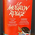 Le mouron rouge : le mouron rouge - le serment - les nouveaux exploits du mouron rouge - la capture du mouron rouge - la vengean