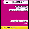 Good morning, mr président ! - ma folle vie de sténo à la maison blanche d'obama - rebecca dorey stein - editions nil
