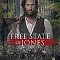 Concours free states of jones : 10 places à gagner pour un grand film historique avec matthew mc conaughey