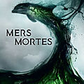 Wellenstein,aurelie - mers mortes