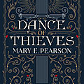 Dance of thieves, de mary e. pearson