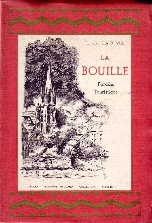 La Bouille, paradis touristique, Edmond Spalikowski, 1936