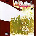 Led zeppelin ii : la démonstration que le rock est fils du blues !