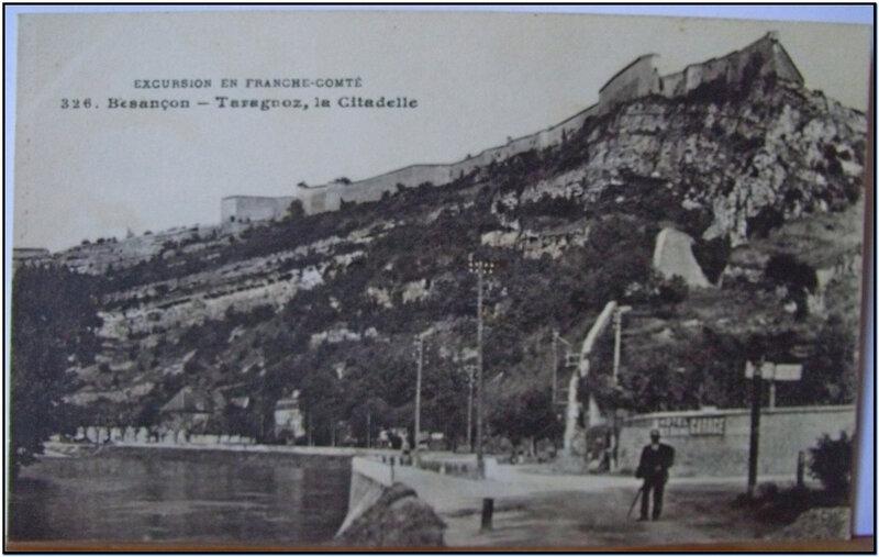 Besançon - Taragnoz la citadelle - datée 1916