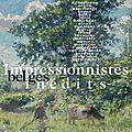 Impressionnistes belges inedits