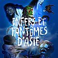 Enfers et fantômes d'asie au musée du quai branly - jacques chirac
