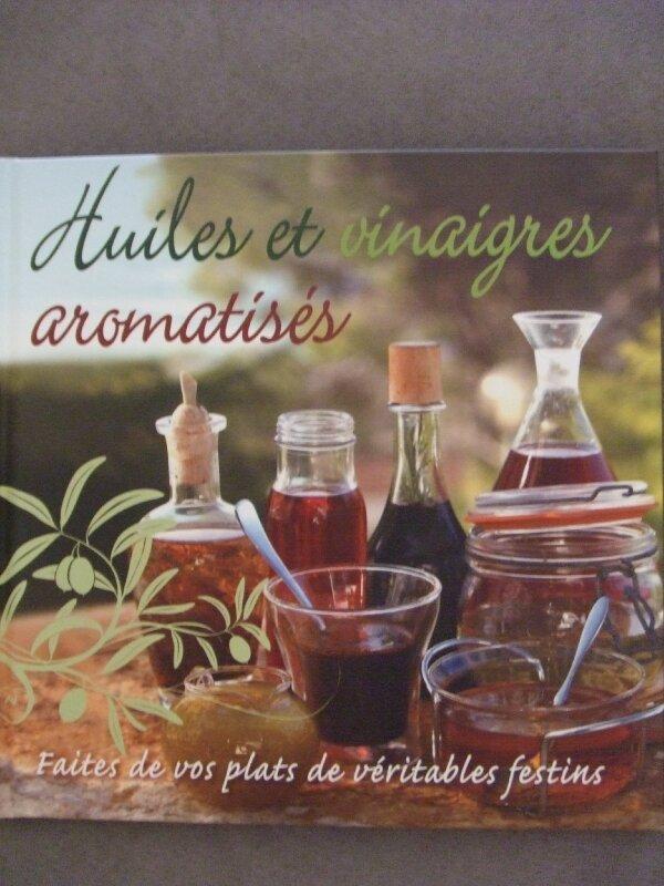 Huiles et vinaigres aromatisés