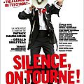 Silence, on tourne !