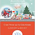 Club kinder ( concours, bons de reductions, idées de sorties en famille .. )