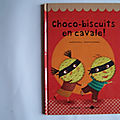 Choco-biscuit en cavale, collection ouistilivres