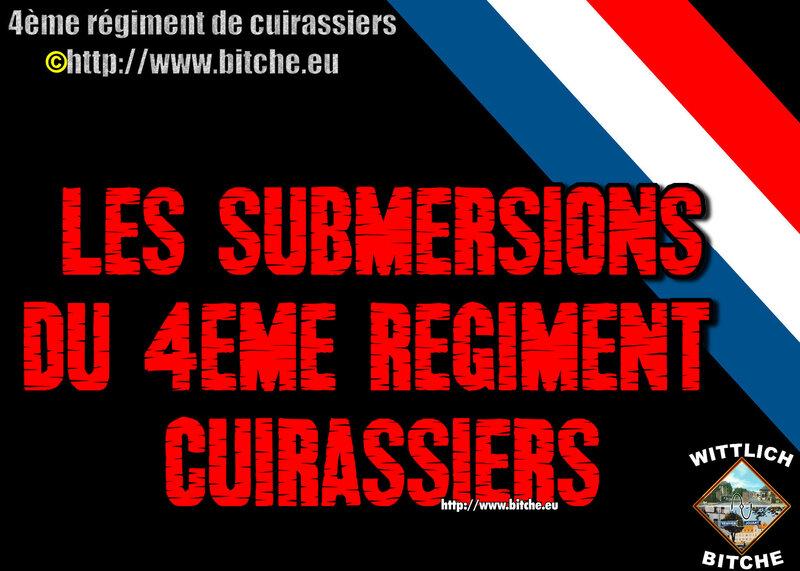 - les SUBMERSiONS du 4ème Régiment de Cuirassiers