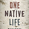 One native life (richard wagamese)