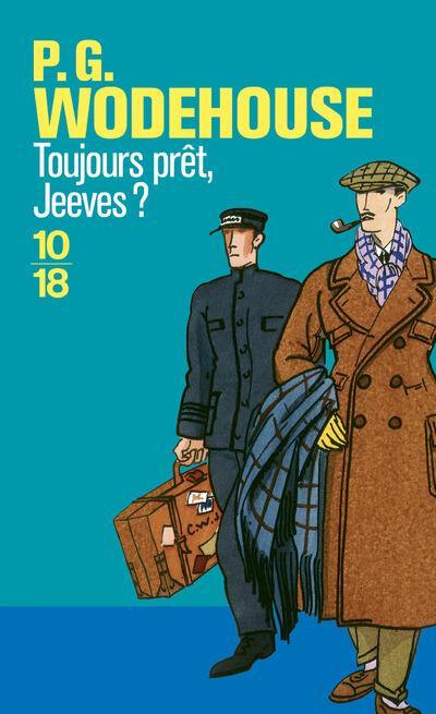 jeeves toujours prêt Jeeves de PG wodehouse