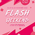 Action flash ce week-end !