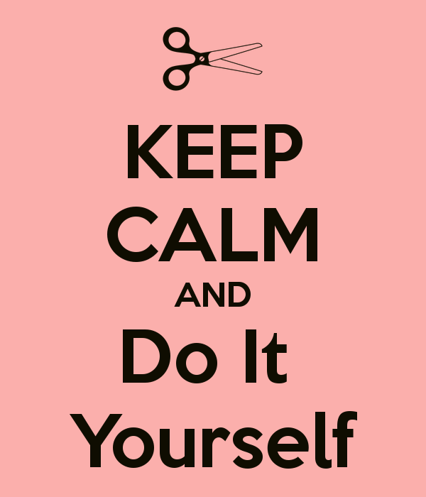 keep-calm-and-do-it-yourself-311