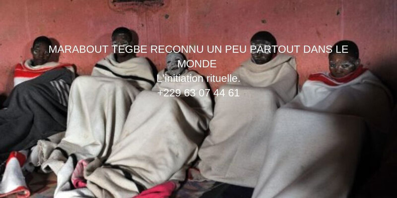 MARABOUT TEGBE RECONNU UNPEU PARTOUT DANS LE MONDE TEL +229 63 07 44 61