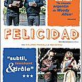 Felicidad, jolie mélancomédie du woody allen argentin