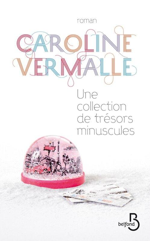Caroline Vermalle_Une collection de trésors minuscules