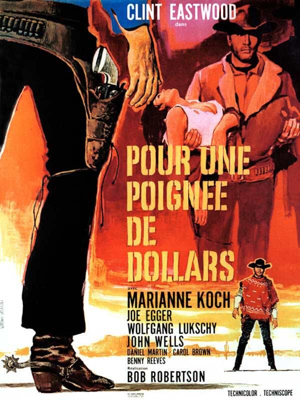 Pour Une Poignée de Dollars Affiche