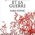 Sara novic, la jeune fille et la guerre, fayard littérature étrangère, 2016, 315 pages