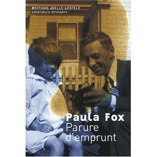 Paula Fox - Parure d'emprunt
