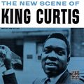 King Curtis - 1960 - The New Scene of King Curtis (Prestige)