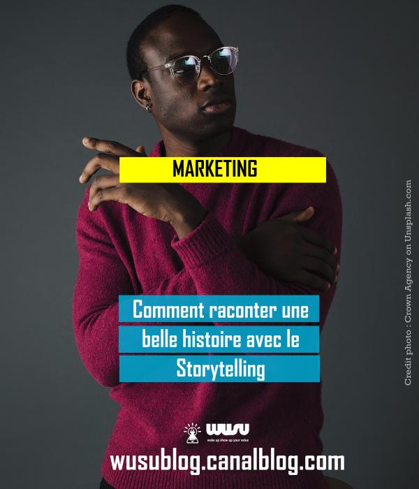 storytelling-raconter-une-belle-histoire-wusu-blog-winnie-ndjock-2018