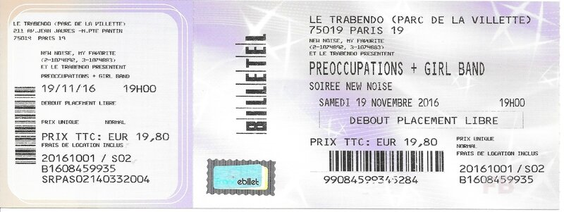 2016 11 19 Preoccupations Girl Band Trabendo Billet