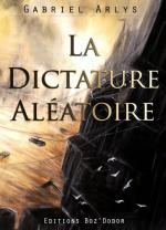 La dictature aléatoir