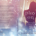 ** cover & blurb reveal ** play on by samantha young