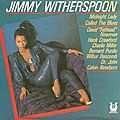 Jimmy Witherspoon - 1987 - Midnight Lady Called the Blues (Muse)