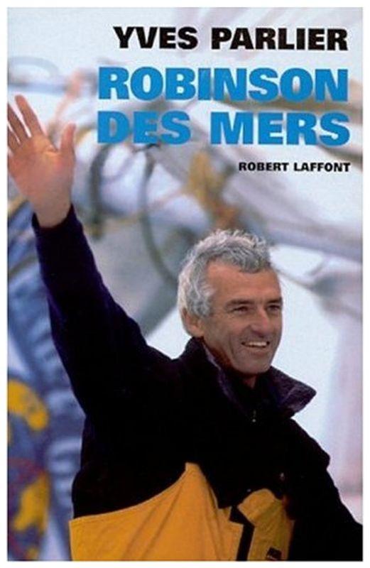 Yves Parlier, Robinson des Mers- Vendée Globe 2000
