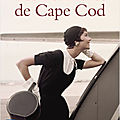Les lumières de cape cod, par beatriz williams