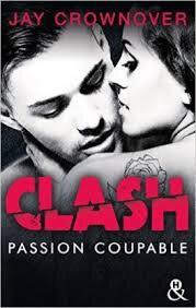 Clash Tome 2 Passion coupable de Jay Crownover