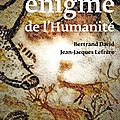 la-plus-vieille-enigme-de-l-humanite