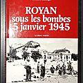 Royan sous les bombes, 5 janvier 1945 - christian genet, bernard ballanger