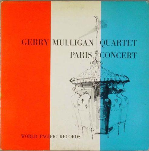 Gerry Mulligan Quartet - 1954 - Paris Concert (Pacific Jazz)