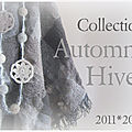 Collection automne-hiver 2011*2012