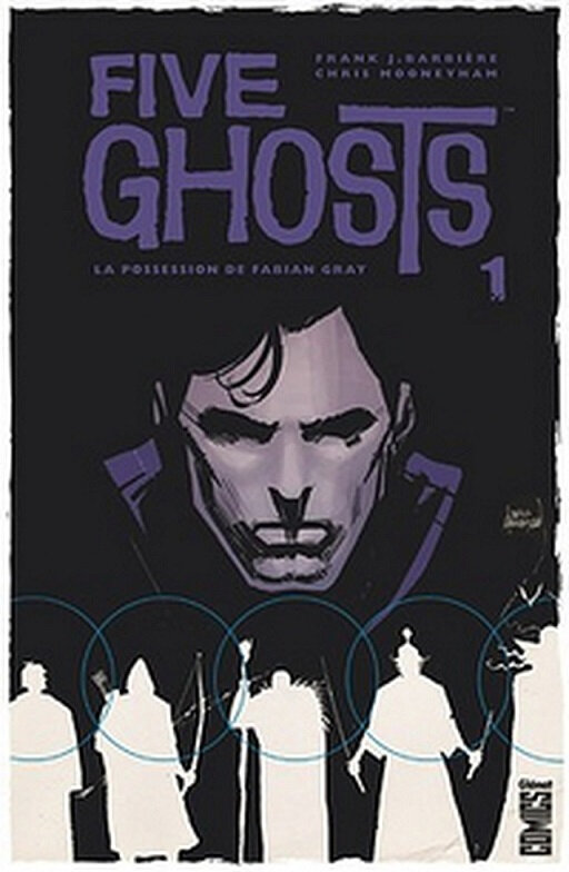 glénat five ghosts 01 la possession de fabian gray
