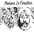 Saltimbanque - maxime le forestier