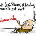 Claude lévi-strauss, mort et triste héritage