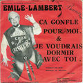 Emile lambert - ca gonfle pour moi (baccara)