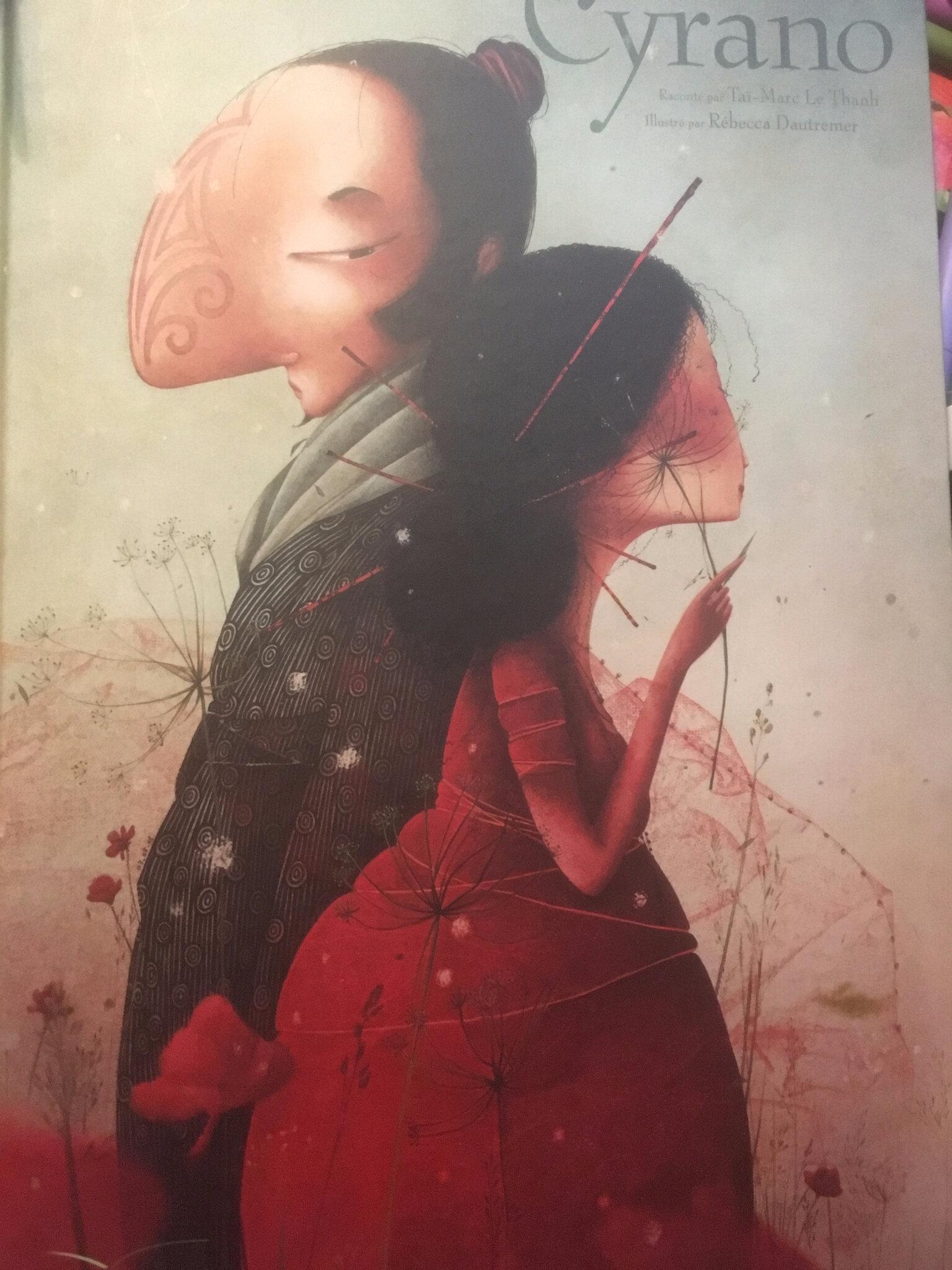 Cyrano, de Taï-Marc Le Thanh et Rebecca Dautremer