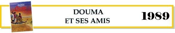 douma et ses amis