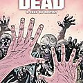 Walking dead, tome 9 : ceux qui restent by robert kirkman & charlie adlard