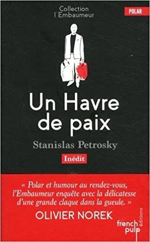 Un Havre de paix de Stanislas Petrosky