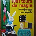 1001 tours de magie